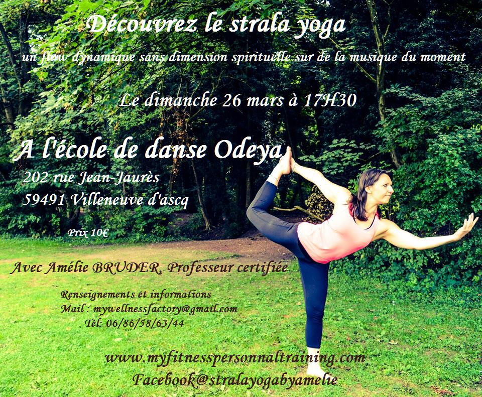 Découvrez le strala yoga le 26 mars à Villeneuve d'ascq