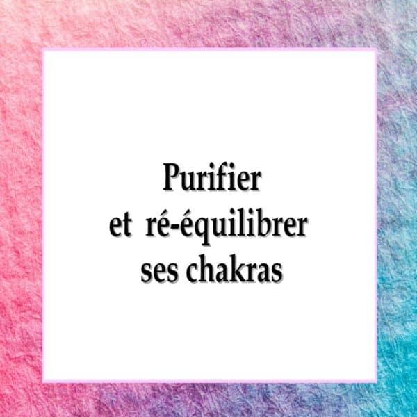 coffret purifier et équilibrer ses chakras
